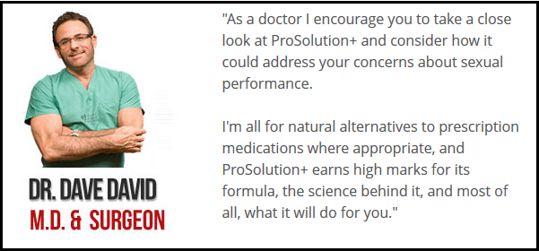 Dr. Dave David M.D. Surgeon Recommend Prosolution Plus